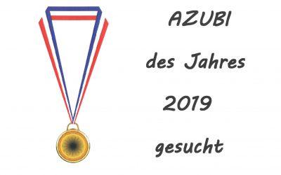 HER MIT DEN GUTEN NOTEN!!! Wettbewerb für AZUBI des Jahres 2019 läuft!